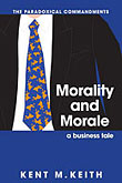 Morality and Morale: A Business Tale